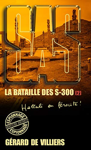 SAS 179 La bataille des S-300 T2 (French Edition)