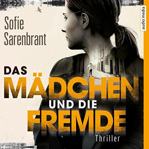 Das Mädchen und die Fremde audiobook cover art