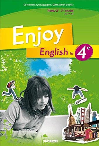 Enjoy English 4e - Manuel numérique élève : Méthode d'Anglais Collège (Enjoy English in 4ème - édition 2008)