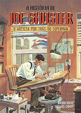 A história de Joe Shuster: O artista por trás do Superman