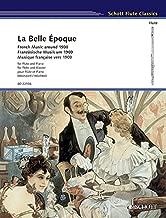 La Belle Epoque: French Music Around 1900: Flute and Piano