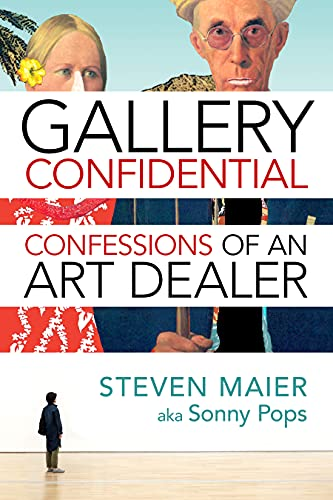 Gallery Confidential: Confessions of an Art Dealer (English Edition)