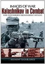 Kalashnikov in Combat: Rare Photographs from Wartime