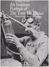 Intimate Portrait of the Tour De France: Masters and Slaves of the Road