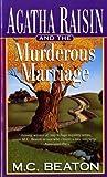 Agatha Raisin and the Murderous Marriage (Agatha Raisin Mysteries, No. 5) (Mass Market Paperback)