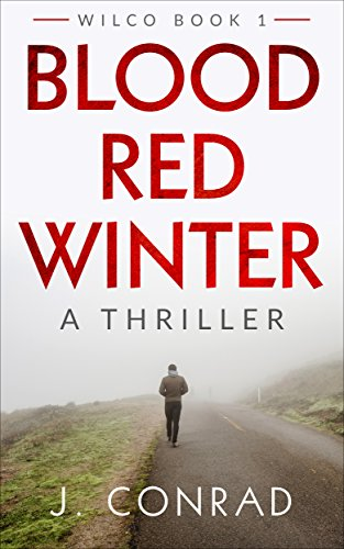 Book: Blood Red Winter - A Thriller by J. Conrad