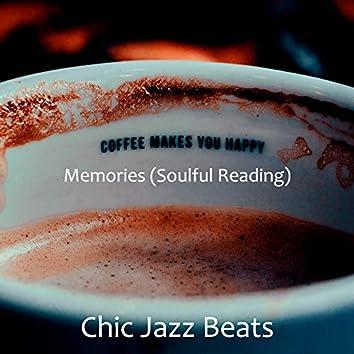 Memories (Soulful Reading)