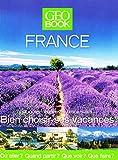 Bien choisir ses vacances en France