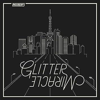 Glitter / Miracle
