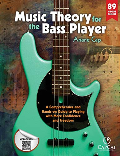 Compare Textbook Prices for Music Theory for the Bass Player: A Comprehensive and Hands-on Guide to Playing with More Confidence and Freedom Illustrated Edition ISBN 9780996727600 by Cap, Ariane