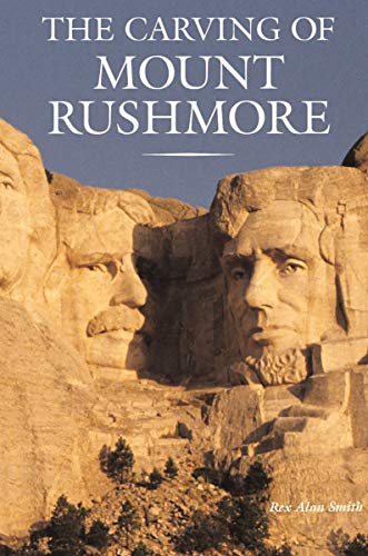 The Carving of Mount Rushmore (English Edition)