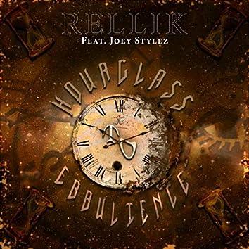 Hourglass to Ebullience (feat. Joey Stylez)