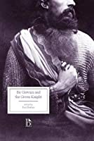 Sir Gawain and the Green Knight (Broadview Editions)