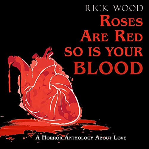 Roses Are Red, So Is Your Blood cover art