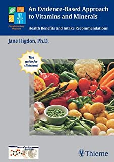 An Evidence-Based Approach to Vitamins and Minerals: Health Benefits and Intake Recommendations