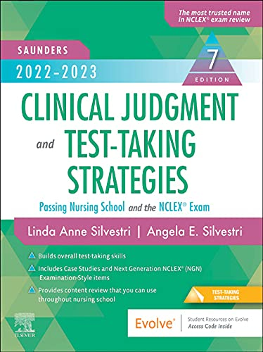 2022-2023 Clinical Judgment and Test-Taking Strategies - E-Book: Passing Nursing School and the NCLEX Exam (English Edition)