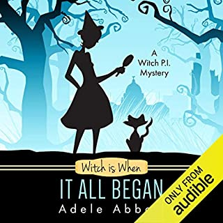 Witch Is When It All Began audiobook cover art