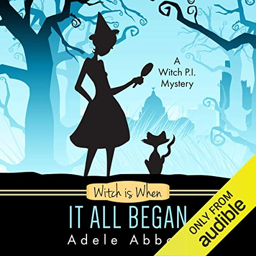 Witch Is When It All Began (A Witch P.I. Mystery) Titelbild