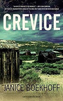 [Janice Boekhoff]のCrevice (Earth Hunters Book 1) (English Edition)