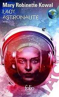 Lady Astronaute par Mary Robinette Kowal