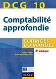 DCG 10 - Comptabilité approfondie 2013/2014 - 4e édition - Corrigés du manuel - Corrigés du manuel