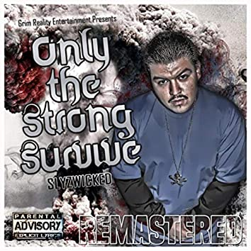 Only the Strong Survive (Remastered)