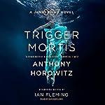 Trigger Mortis cover art