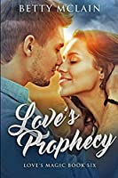Love's Prophecy: Large Print Edition