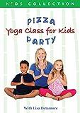 Detamore, Lisa - Pizza Party: Yoga Class For Kids