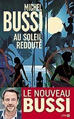 Au soleil redouté de Michel BUSSI