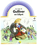 Viajes De Gulliver.Gulliver En Lilliput (Cuentos y Fábulas Infantiles)