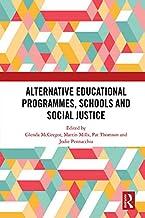 Alternative Educational Programmes, Schools and Social Justice