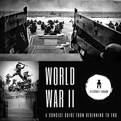 『World War II: A Concise Guide from Beginning to End』のカバーアート