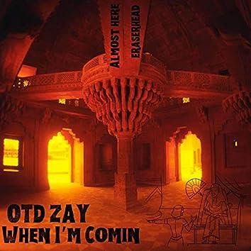 When I'm Comin'