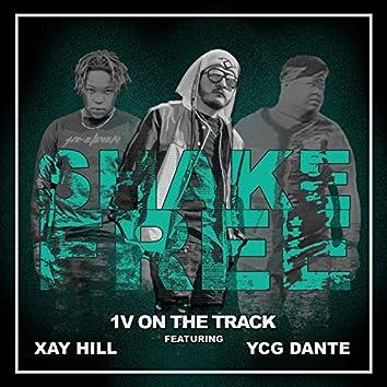 Shake Free (feat. Xay Hill & YCG Dante)