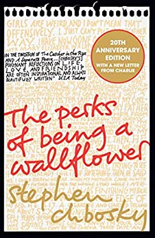 The Perks of Being a Wallflower: the most moving coming-of-age classic by [Stephen Chbosky]