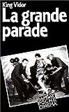 La Grande parade - Autobiographie
