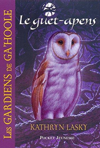 Les Gardiens de Ga'Hoole - tome 5