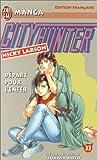 City Hunter (Nicky Larson), tome 33 - Départ pour l'enfer