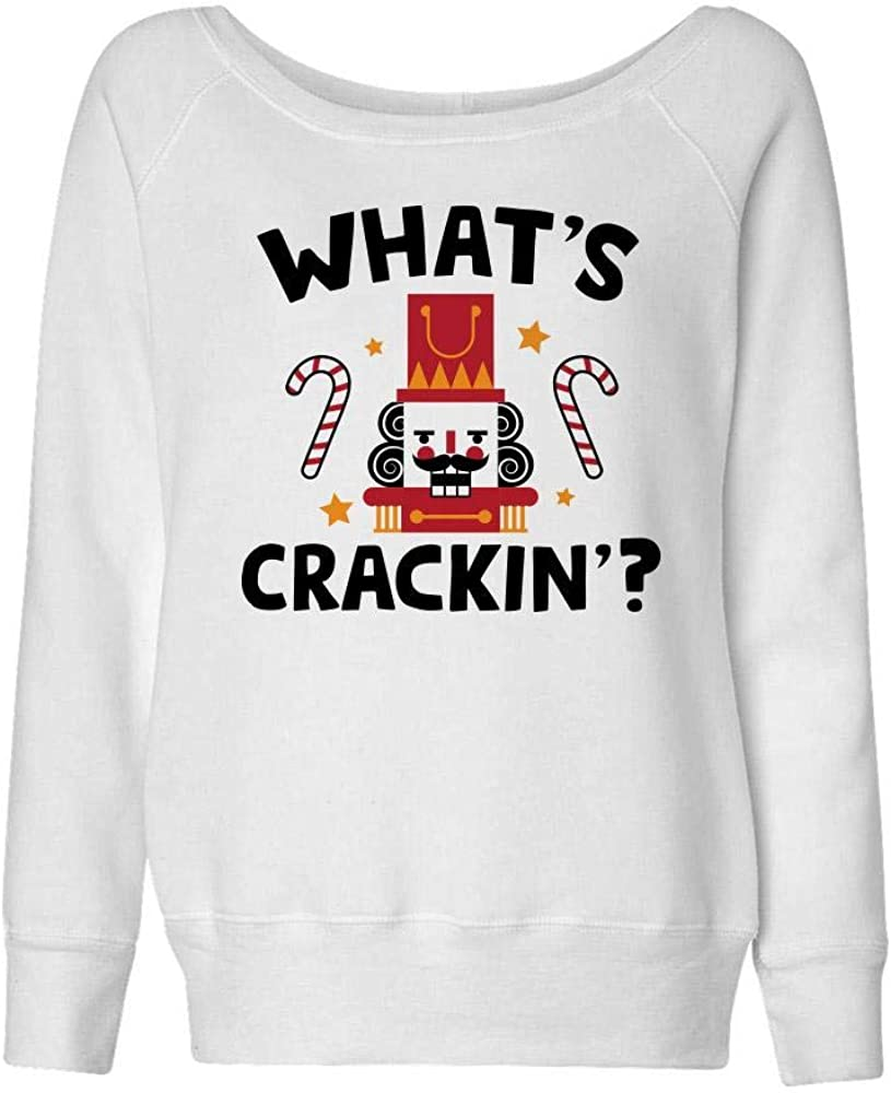 What's Crackin' Nutcracker Selling and selling Christmas Wideneck Cheap bargain Womens Sweatshirt
