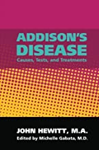 Addison's Disease: Causes, Tests, and Treatments