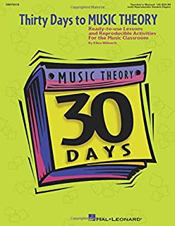 Thirty Days to Music Theory (Classroom Resource): Ready-To-Use Lessons and Reproducible Activities (Expressive Art (Choral))