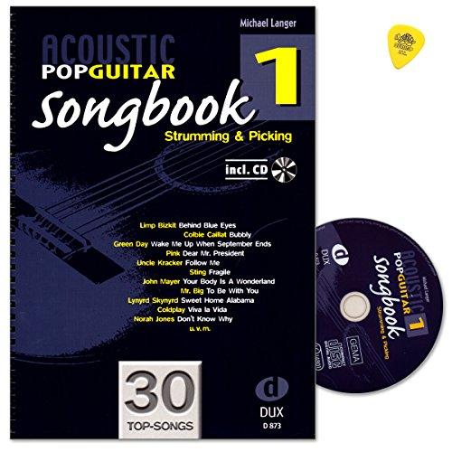 Acoustic Pop Guitar - Songbook 1 von Michael Langer - zu jedem Titel Strumming- und Pickingmuster - Notenbuch mit CD und Dunlop Plek - D973 9783868490107