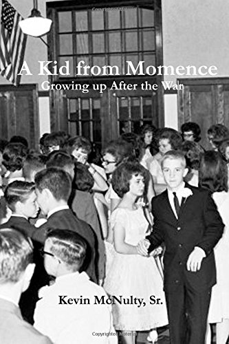 A Kid from Momence: Growing up after the War