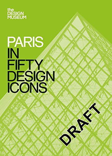 Paris in Fifty Design Icons: (Design Museum Fifty)