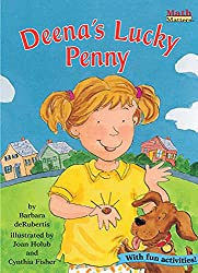 Image: Deena's Lucky Penny: Money (Math Matters ®) | Paperback: 32 pages | by Barbara deRubertis (Author), Cynthia Fisher (Illustrator), Joan Holub (Illustrator). Publisher: Kane Press (August 1, 2006)