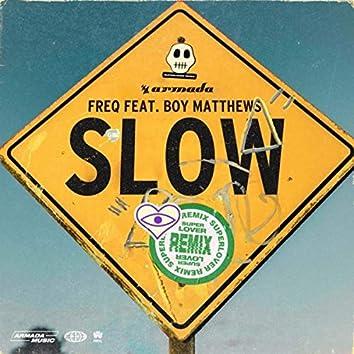 Slow (Superlover Remix)