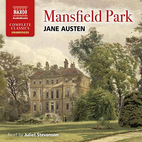 Mansfield Park (Naxos Edition) Audiobook By Jane Austen cover art