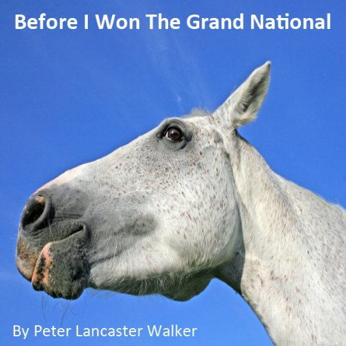 Before I Won the Grand National cover art