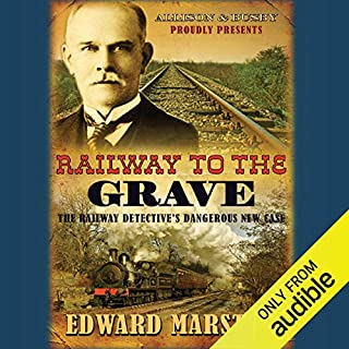 Railway to the Grave                   By:                                                                                                                                 Edward Marston                               Narrated by:                                                                                                                                 Sam Dastor                      Length: 8 hrs and 6 mins     21 ratings     Overall 4.2